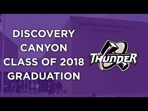 Discovery Canyon Campus 2018 Graduation