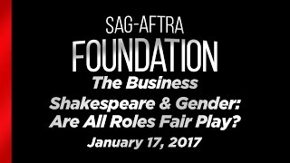 The Business: Shakespeare & Gender: Are All Roles Fair Play?