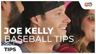 5 Baseball Tips from Joe Kelly | SportRx.com