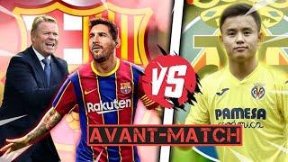 Barça - Villareal    Premier test pour Koeman, Dest arrive, Luis Suarez à l'Atletico, Semedo parti!