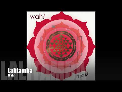 Wah! MAA - Lalitamba