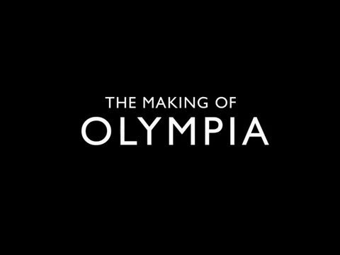 The Making of Olympia Teaser