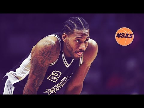 Kawhi Leonard  Let You Down ᴴᴰ