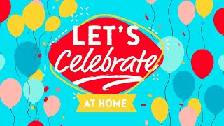 BethelKids | Let's Celebrate At Home