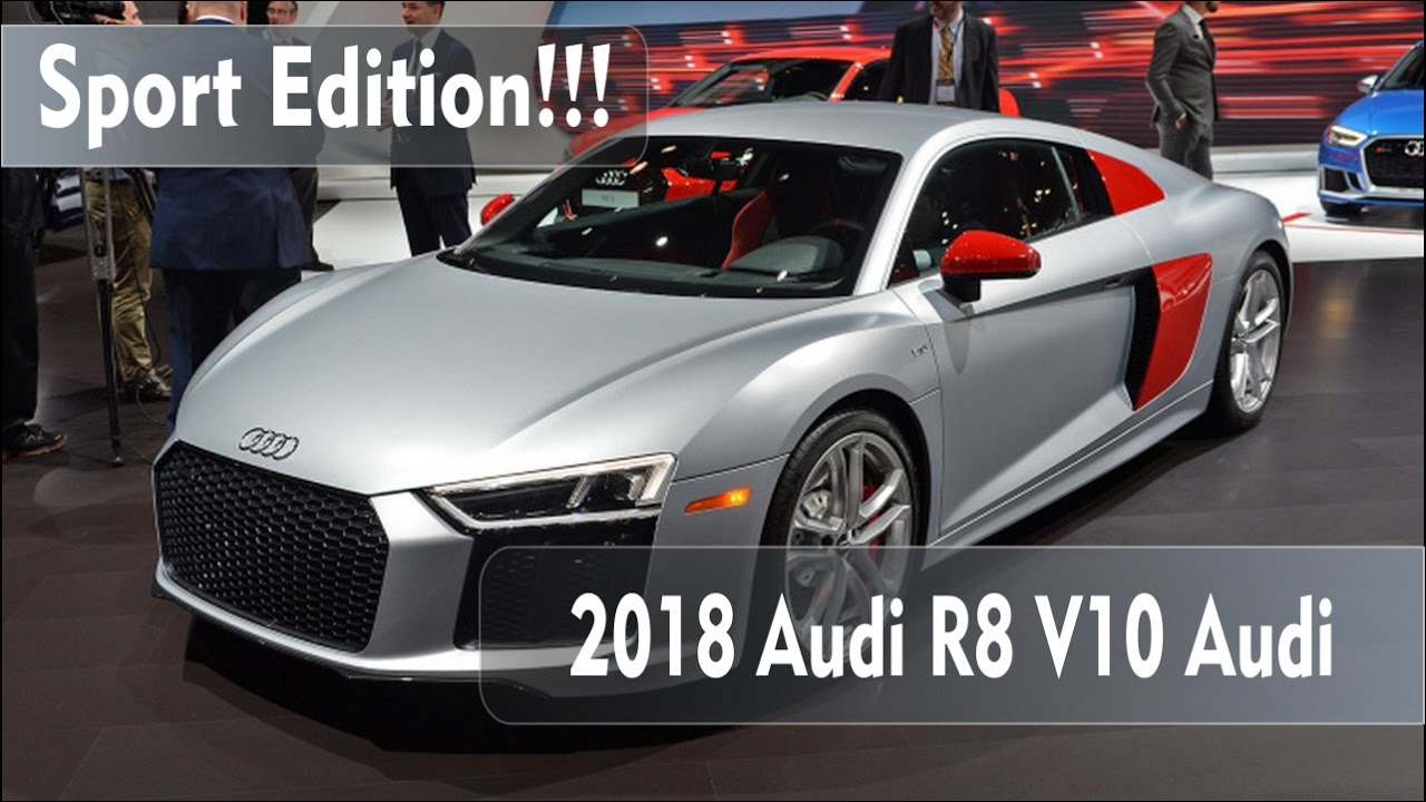 2018 Audi R8 Sport Edition interior amp exterior  YouTube