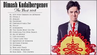 Dimash Best Songs - Dimash greatest hits - dimash kudaibergen 2019