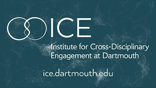 The Institute for Cross-Disciplinary Engagement at Dartmouth