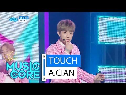 [HOT] A.CIAN - TOUCH, 에이션 - 손이 가요, Show Music core 20160326