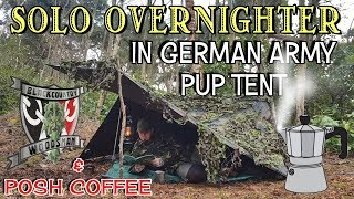 Solo overnighter in German army pup tent | & posh coffee
