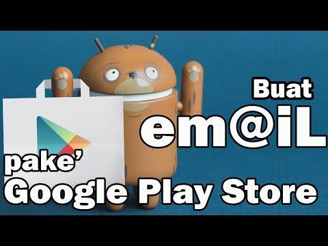 Cara Membuat Email Untuk Play Store Baru