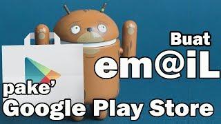 Download Video Cara Membuat Email Melaui PLayStore, Gampang Bangets !!! MP3 3GP MP4