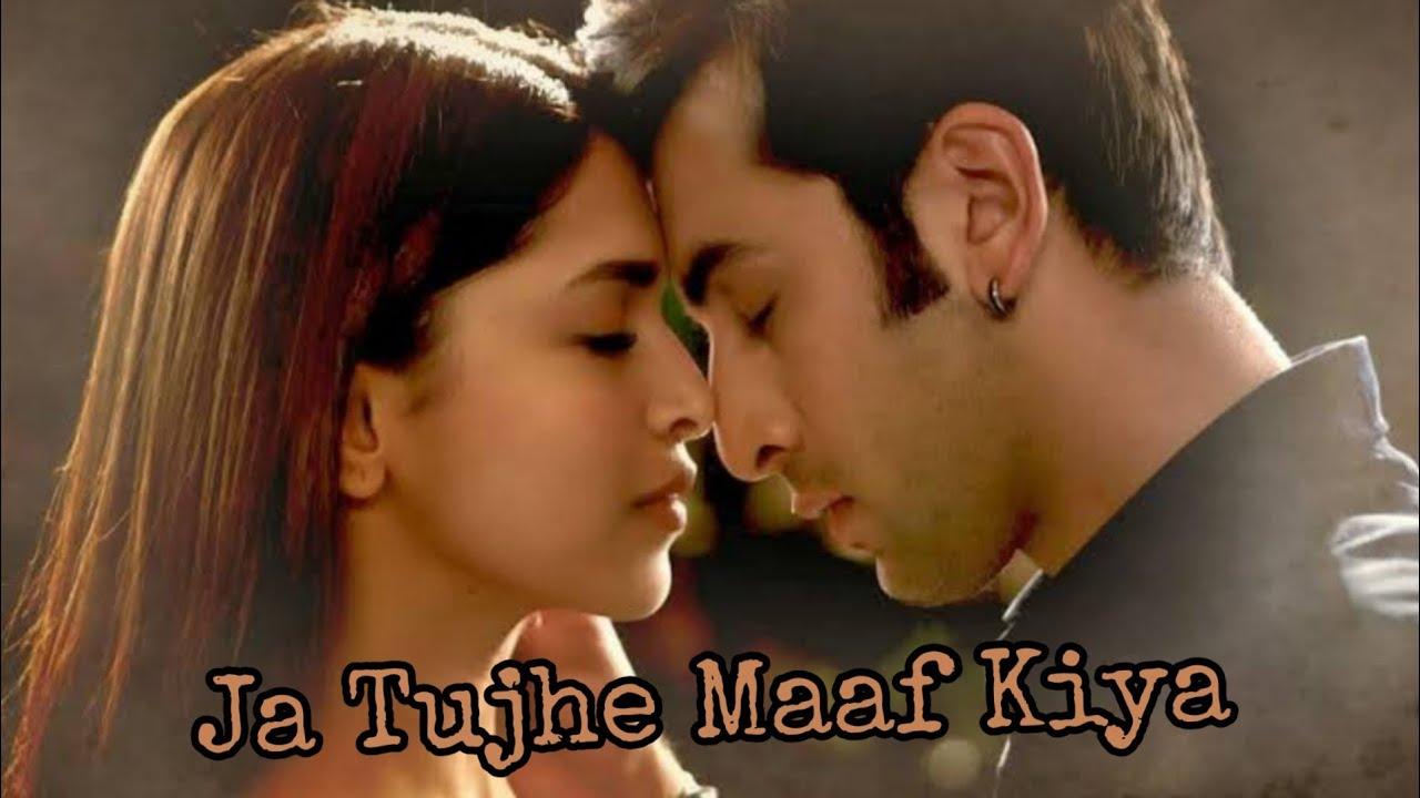 Ja Tujhe Maaf Kiya Dil Ko Torne Wale Ranbir Kapoor Deepika