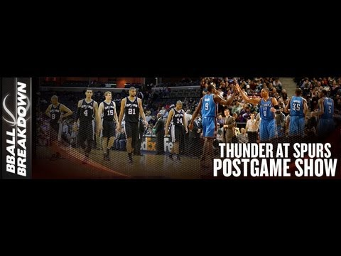 OKC Thunder At San Antonio Spurs POST GAME CHAT