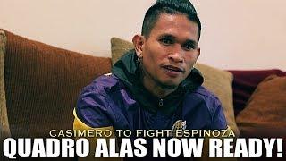 CASIMERO NOW READY TO TAKE ON ESPINOZA FOR THE INTERIM WBO WORLD BANTAMWEIGHT TITLE