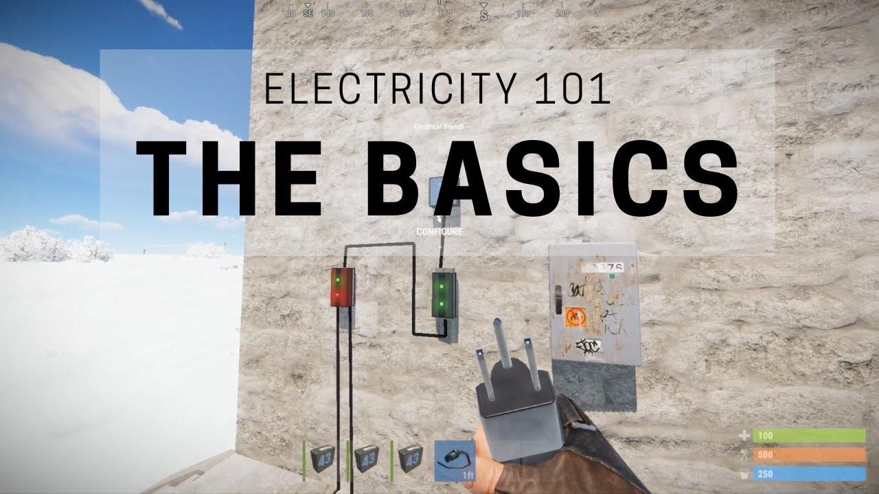 Rust  Electricity 101