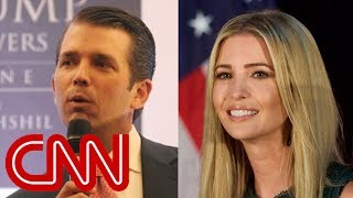 Sources: Trump Jr., Ivanka had knowledge of Trump Tower Moscow plans
