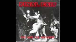 FINAL EXIT - Too Late For Apologies 1997 [FULL ALBUM]
