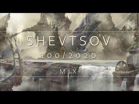SHEVTSOV - 100/2020 MIX