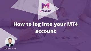 How to log iฑto MT4 platform