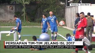 Persiapan Tim Jelang ISL, Persib, Arema & Bali United