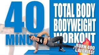 40 Minute Full Body Bodyweight Workout 🔥Burn 400 Calories! 🔥Sydney Cummings