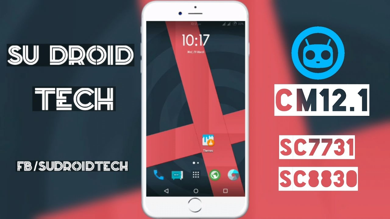 CyanogenMod 12 1 Custom Rom Review On Spreadtrum SC7731 Or SC8830 - SU  Droid Tech