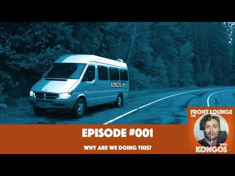 The Front Lounge #001 - Why are we doing this?