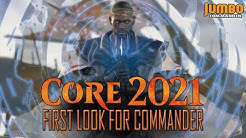 First Look at Core 2021 for Commander