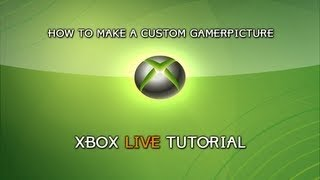 How To Have A Custom Gamer Picture Xbox 360