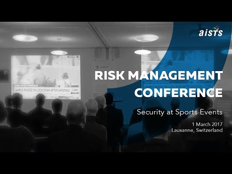 Risk Management Conference on Security at Sport Events Part 1