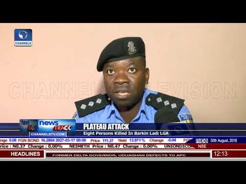 Plateau Attack: Eight Persons Killed In Barkin Ladi LGA