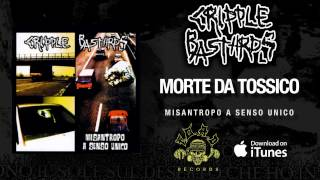 Watch Cripple Bastards Morte Da Tossico video