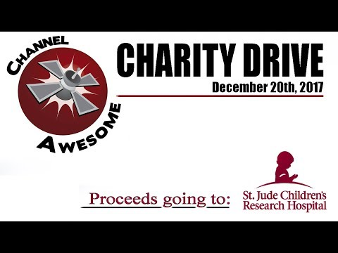 Channel Awesome 2017 Charity Drive for St. Jude Children's Research Hospital