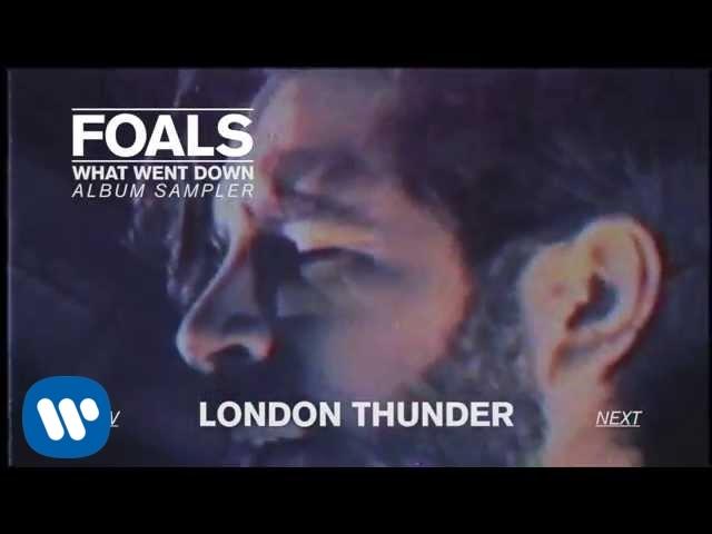 FOALS — What Went Down [Official Album Sampler]