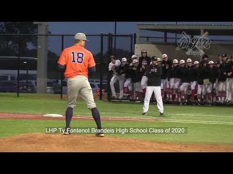 LHP Ty Fontenot Brandeis High School Class of 2020