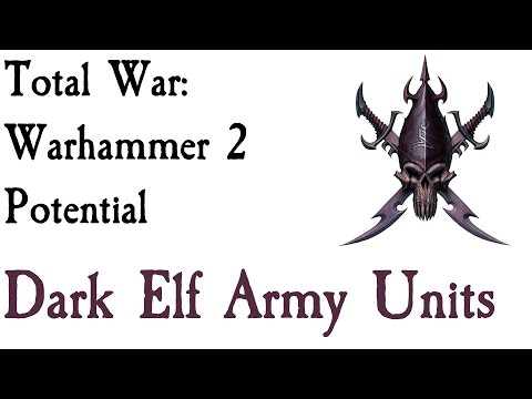 Total War: Warhammer 2 Dark Elf Army