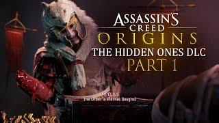 Assassin's Creed Origins Hidden Ones DLC - Part 1 - WE'RE BACK!