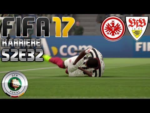 FIFA 17 KARRIERE ⚽️ S02E32 • DFB POKAL: E. Frankfurt vs. VfB Stuttgart