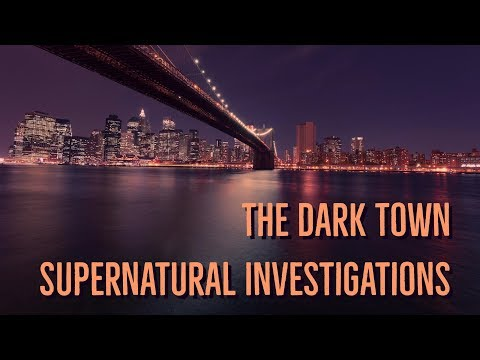 ''The Dark Town Supernatural Investigations'' | 4 TERRIFYING STORIES FROM THE CITY