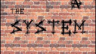The System - Who Drank All My Beer