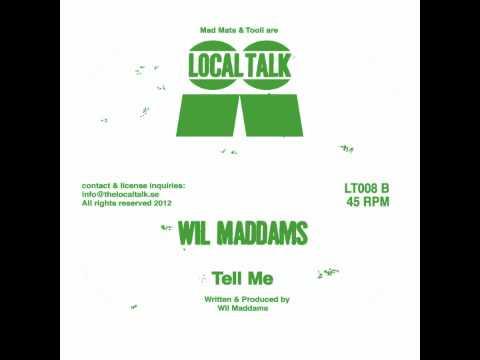 Wil Maddams - Tell Me (12'' - LT008, Side B)-2012