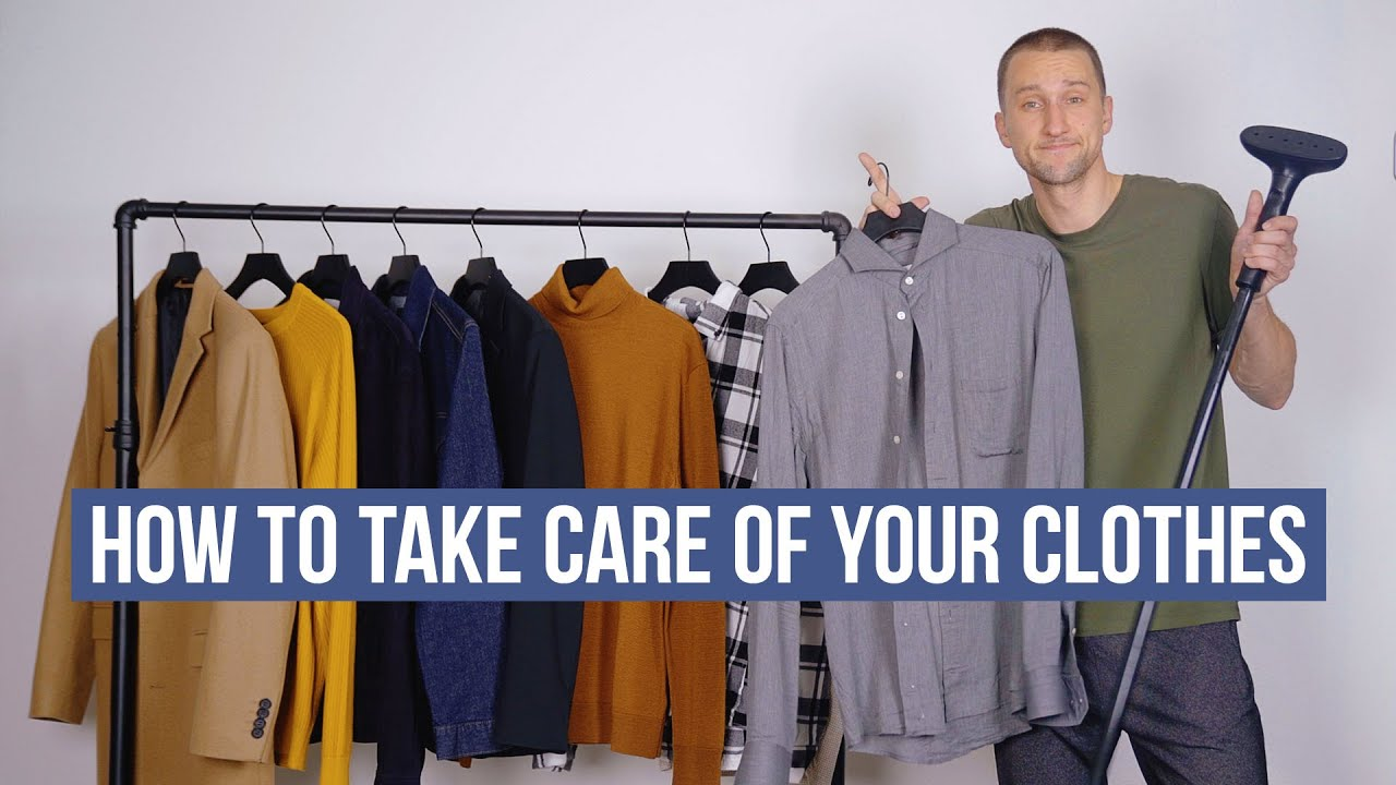 How To Take Care of Your Clothes | Maximize Clothing Life Span