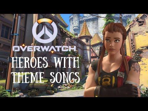 If Overwatch Heroes had Theme Songs {Including Brigitte}