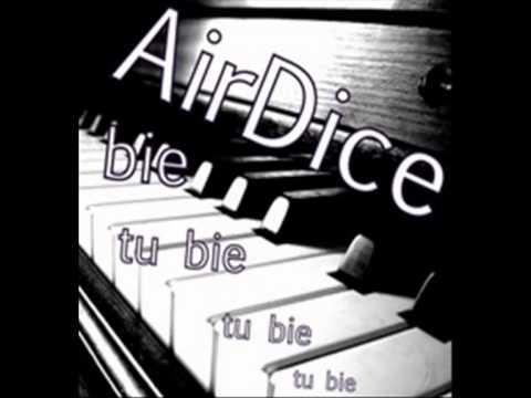 AirDice - Tu Bie (Original)