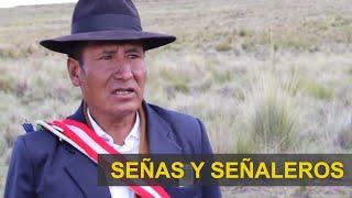 Porfirio Musaja Vilcanqui: Saberes Ancestrales. Señas, Señaleros, Costumbres y Tradiciones