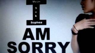 I am sorry~~~Meas Soksophea (Cover by: *Darina*)