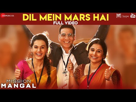 Dil Mein Mars Hai Full Video  Mission Mangal  Akshay  Vidya  Sonakshi  Taapsee  Benny, Vibha