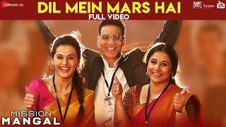 Dil Mein Mars Hai - Full Video | Mission Mangal | Akshay | Vidya | Sonakshi | Taapsee | Benny, Vibha