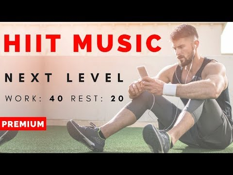 BRANDNEW: HIIT MUSIC Next Level | 40/20 HIIT WORKOUT