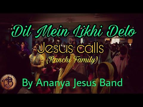 Dil Mein Likhi Delo | Sadri Christan Song | Jesus Calls| Ranchi Family